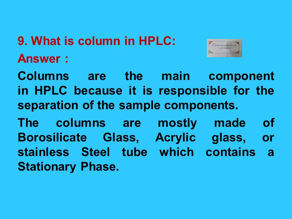 HPLC Interview Questions and Answers (Part I ...